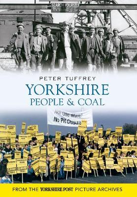 Yorkshire People & Coal (Paperback)