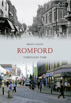 Romford Through Time - Through Time (Paperback)