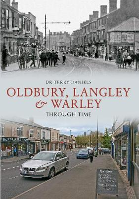 Oldbury, Langley & Warley Through Time - Through Time (Paperback)