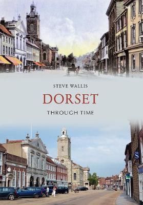 Dorset Through Time - Through Time (Paperback)