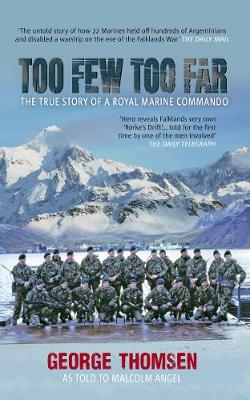 Too Few Too Far: The True Story of a Royal Marine Commando (Paperback)
