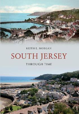 South Jersey Through Time - Through Time (Paperback)