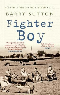 Fighter Boy: Life as a Battle of Britain Pilot (Paperback)