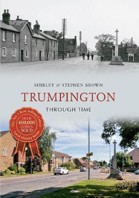 Trumpington Through Time - Through Time (Paperback)