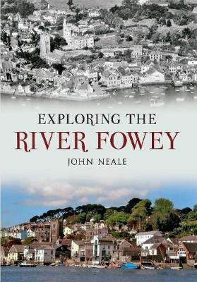 Exploring the River Fowey (Paperback)