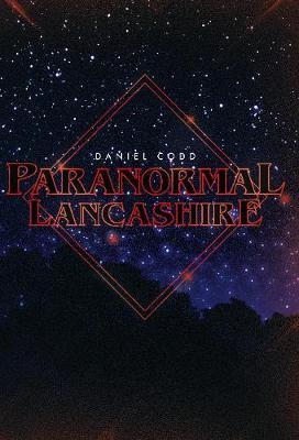 Paranormal Lancashire - Paranormal (Paperback)