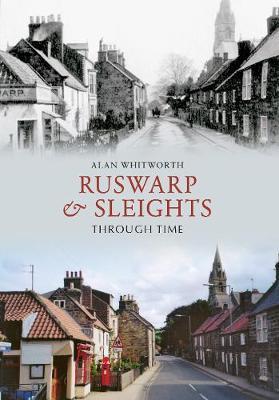 Ruswarp & Sleights Through Time - Through Time (Paperback)
