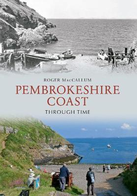 Pembrokeshire Coast Through Time - Through Time (Paperback)