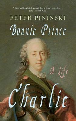 Bonnie Prince Charlie: A Life (Paperback)