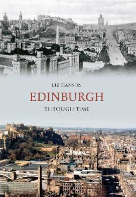 Edinburgh Through Time - Through Time (Paperback)