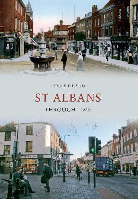 St Albans Through Time - Through Time (Paperback)