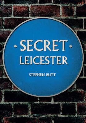 Secret Leicester - Secret (Paperback)