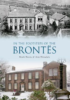 In the Footsteps of the Brontes - In the Footsteps of ... (Paperback)