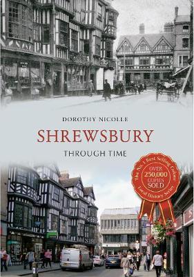 Shrewsbury Through Time - Through Time (Paperback)