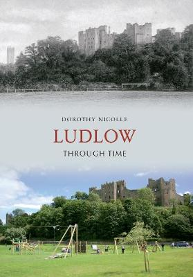Ludlow Through Time - Through Time (Paperback)