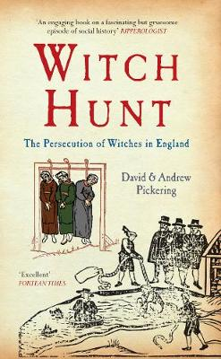 Witch Hunt: The Persecution of Witches in England (Paperback)