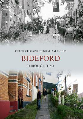 Bideford Through Time - Through Time (Paperback)
