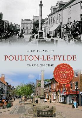 Poulton-le-Fylde Through Time - Through Time (Paperback)