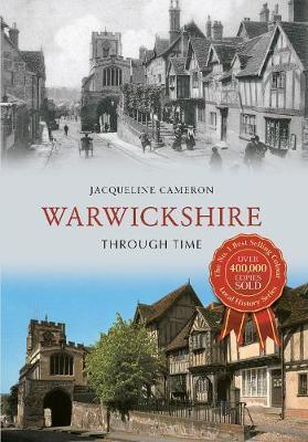 Warwickshire Through Time - Through Time (Paperback)
