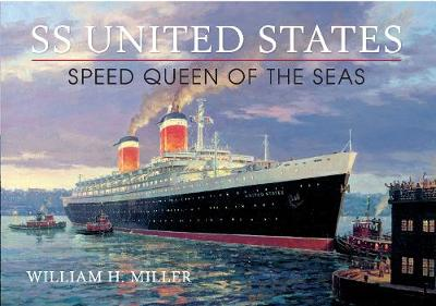 SS United States: Speed Queen of the Seas (Paperback)