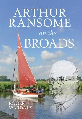 Arthur Ransome on the Broads (Paperback)