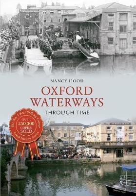Oxford Waterways Through Time - Through Time (Paperback)