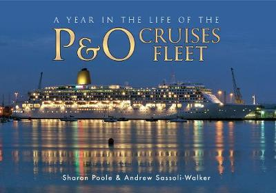 A Year in the Life of the P&O Cruises Fleet (Paperback)