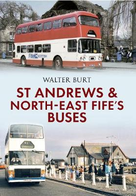 St Andrews and North-East Fife's Buses (Paperback)