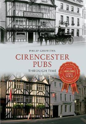 Cirencester Pubs Through Time - Through Time (Paperback)