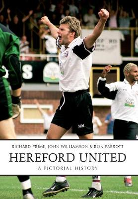 Hereford United: A Pictorial History (Paperback)