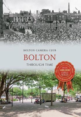 Bolton Through Time - Through Time (Paperback)