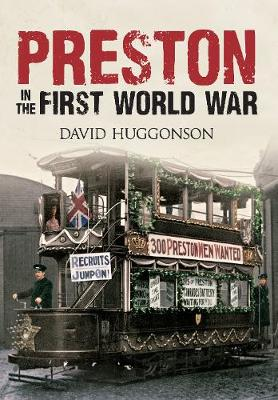 Preston in the First World War (Paperback)