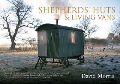 Shepherds' Huts & Living Vans (Paperback)