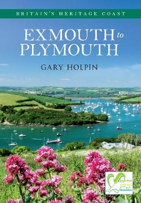 Exmouth to Plymouth Britain's Heritage Coast - Britain's Heritage Coast (Paperback)