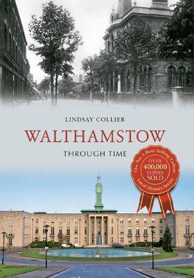 Walthamstow Through Time - Through Time (Paperback)