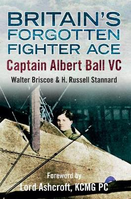 Britain's Forgotten Fighter Ace Captain Ball VC (Paperback)