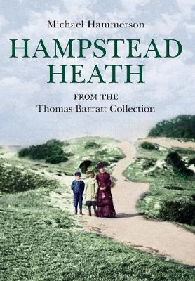 Hampstead Heath from the Thomas Barratt Collection (Paperback)