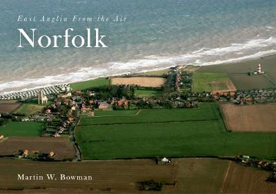 East Anglia from the Air Norfolk (Paperback)
