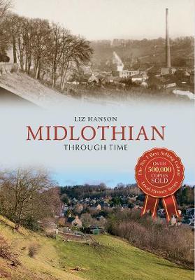 Midlothian Through Time - Through Time (Paperback)