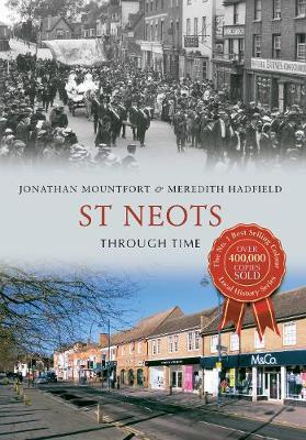 St Neots Through Time - Through Time (Paperback)
