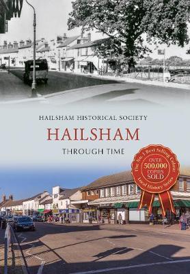 Hailsham Through Time - Through Time (Paperback)