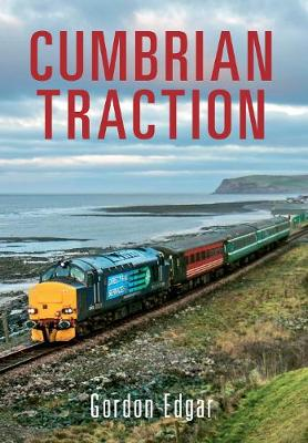Cumbrian Traction (Paperback)