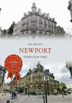 Newport Through Time - Through Time (Paperback)