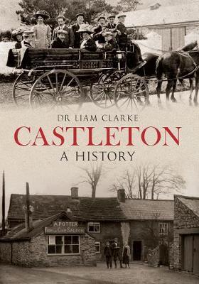 Castleton A History - A History (Paperback)
