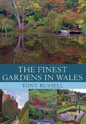 The Finest Gardens in Wales - Finest Gardens (Paperback)