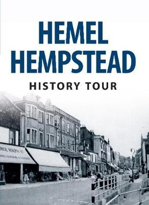 Hemel Hempstead History Tour - History Tour (Paperback)