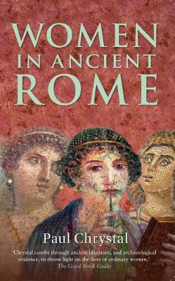 Women in Ancient Rome - Women in ... (Paperback)