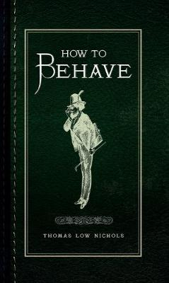 How to Behave - How to ... (Hardback)