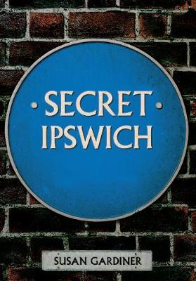 Secret Ipswich - Secret (Paperback)