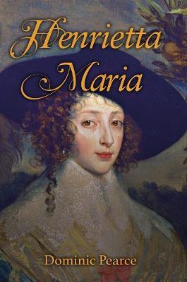 Henrietta Maria (Hardback)